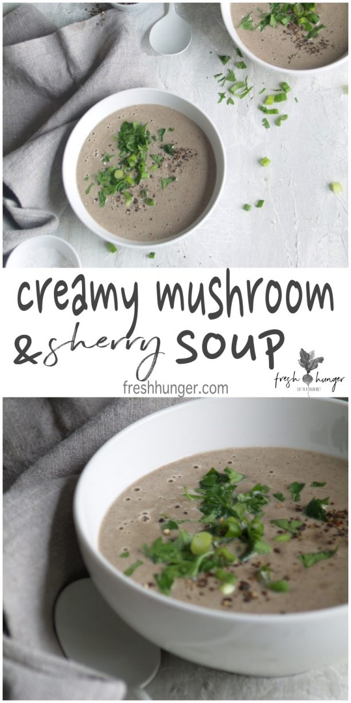 creamy mushroom & sherry soup