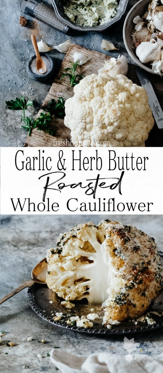 Garlic & Herb Butter Whole Roasted Cauliflower